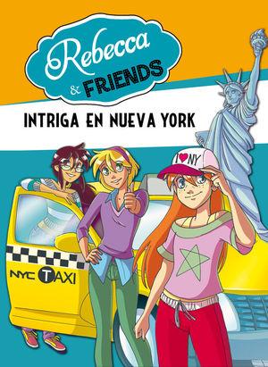 REBECCA & FRIENDS 2. INTRIGA EN NUEVA YORK