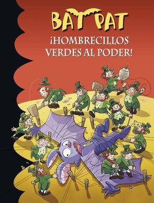 HOMBRECILLOS VERDES AL PODER!