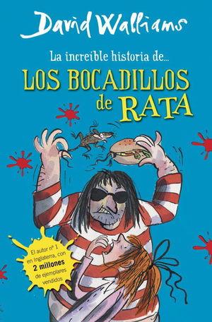 LA INCREIBLE HISTORIA DE... LOS BOCADILLOS DE RATA