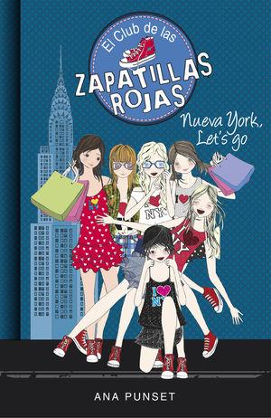 10 NUEVA YORK LET'S GO / CLUB DE LAS ZAPATILLAS ROJAS