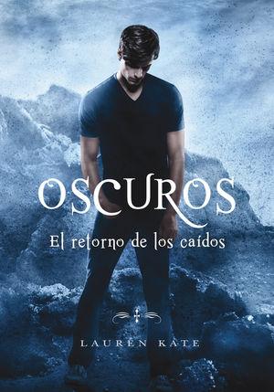 EL RETORNO DE LOS CAÍDOS (OSCUROS 6)