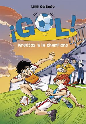 41 DIRECTOS A LA CHAMPIONS (SERIE ¡GOL )