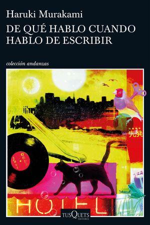DE QUÉ HABLO CUANDO HABLO DE ESCRIBIR