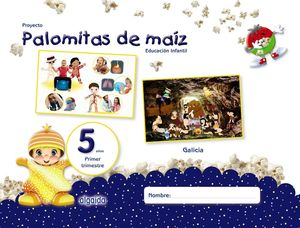 PROYECTO PALOMITAS DE MAÍZ. EDUCACIÓN INFANTIL. 5 AÑOS. PRIMER TRIMESTRE