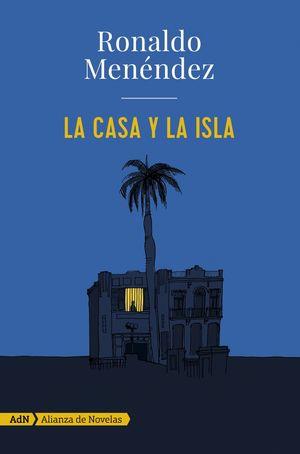 LA CASA Y LA ISLA