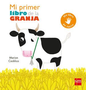 MI PRIMER LIBRO DE LA GRANJA - LIBRO DE TACTO