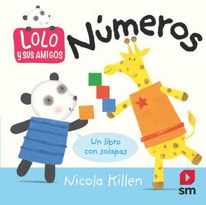 NÚMEROS - LOLO Y SUS AMIGOS - LIBRO CON SOLAPAS
