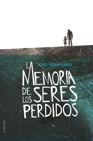 LA MEMORIA DE LOS SERES PERDIDOS