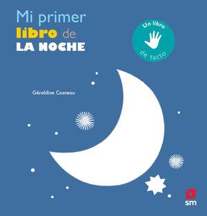 MI PRIMER LIBRO DE LA NOCHE - LIBRO DE TACTO