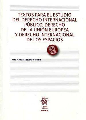 TEXTOS PARA EL ESTUDIO DEL DERECHO INTERNACIONAL PÚBLICO, DERECHO DE LA UNIÓN EU