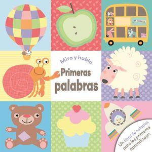 PRIMERAS PALABRAS MIRA Y HABLA
