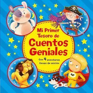 MI PRIMER TESORO DE CUENTOS GENIALES