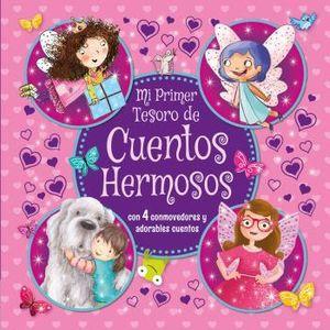 MI PRIMER TESORO DE CUENTOS HERMOSOS