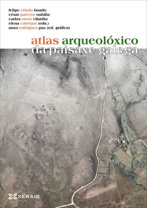ÁTLAS ARQUEOLÓXICO DA PAISAXE GALEGA