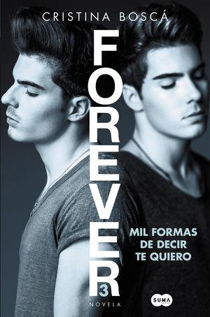 MIL FORMAS DE DECIR TE QUIERO (FOREVER 3)