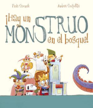 ¡HAY UN MONSTRUO EN EL BOSQUE!