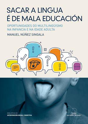 SACAR A LINGUA E DE MALA EDUCACIÓN