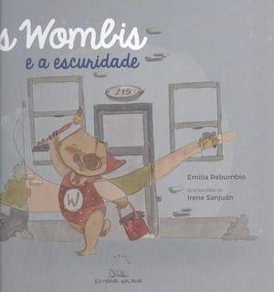 OS WOMBIS E A ESCURIDADE