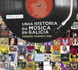 UNHA HISTORIA DA MÚSICA EN GALICIA. 1952-2018