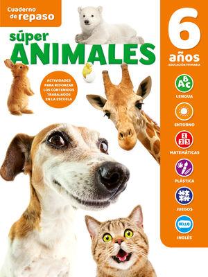 CUADERNO DE REPASO TEMATICO LUMINISCENTE 6 AÑOS SUPER ANIMALES