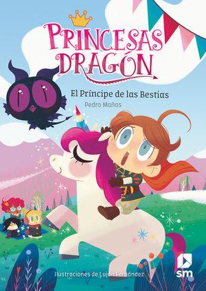 EL PRÍNCIPE DE LAS BESTIAS / PRINCESAS DRAGON