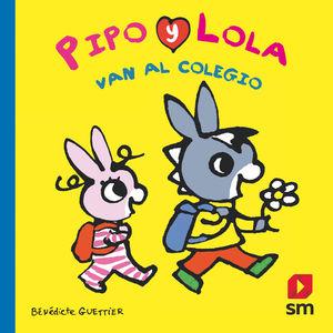 PIPO Y LOLA VAN AL COLEGIO