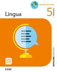 LINGUA 5 PRIMARIA SABER FACER CONTIGO