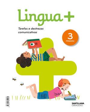 LINGUA+ TAREFAS E DESTREZAS COMUNICATIVAS 3 PRIMARIA