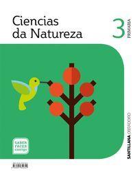 CIENCIAS DA NATUREZA 3 PRIMARIA SABER FACER CONTIGO