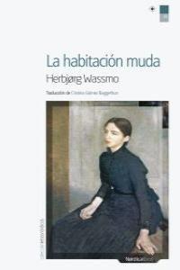 HABITACIÓN MUDA, LA