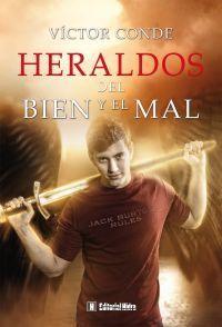 HERALDOS DEL BIEN Y DEL MAL