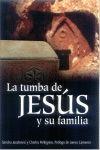 LA TUMBA DE JESUS Y SU FAMILIA