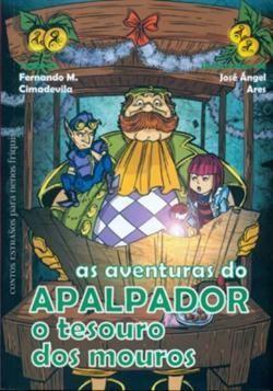 AS AVENTURAS DO APALPADOR.O TESOURO DOS MOUROS
