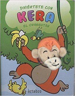 DIVIÉRTETE CON KERA EL ORANGUTÁN