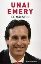 EL MAESTRO UNAI EMERY