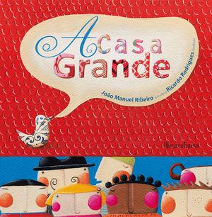 A CASA GRANDE