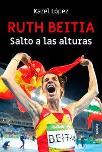 RUTH BEITIA: SALTO A LAS ALTURAS