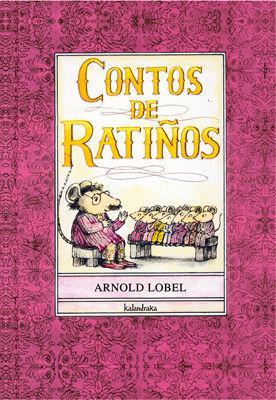CONTOS DE RATIÑOS - ARNOLD LOBEL - KALANDRAKA