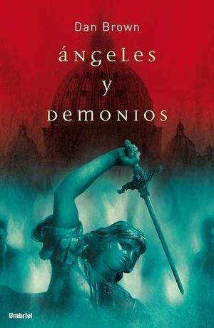 ANGELES Y DEMONIOS - DAN BROWN - UMBRIEL