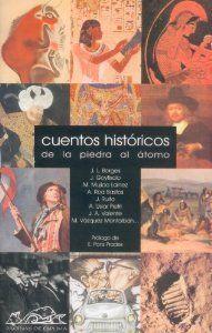 CUENTOS HISTORICOS DE LA PIEDRA AL ATOMO