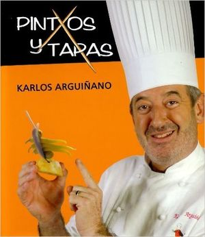 PINTXOS Y TAPAS - KARLOS ARGUIÑANO - BAINET