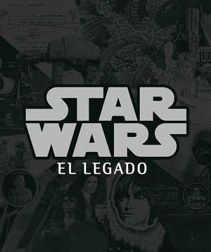 STAR WARS. EL LEGADO