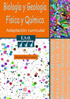 BIOLOGÍA Y GEOLOGÍA, FÍSICA Y QUÍMICA, 3 ESO. ADAPTACIÓN CURRICULAR