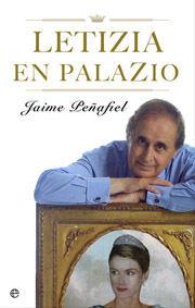 LETICIA EN PALACIO/ JAIME PEÑAFIEL/ ESFERA