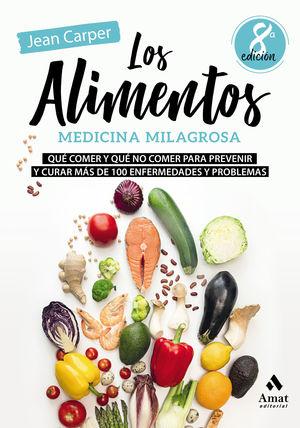LOS ALIMENTOS, MEDICINA MILAGROSA