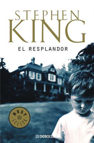 EL RESPLANDOR - STEPHEN KING - DEBOLSILLO