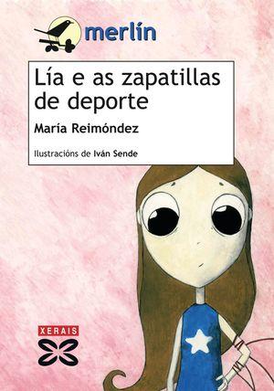 LÍA E AS ZAPATILLAS DE DEPORTE