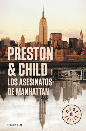 LOS ASESINATOS DE MANHATTAN. DOUGLAS PRESTON/LINCOLN CHILD. DEBOLSILLO