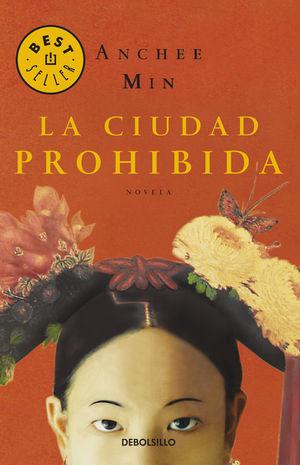 LA CIUDAD PROHIBIDA - ANCHEE MIN - DEBOLSILLO