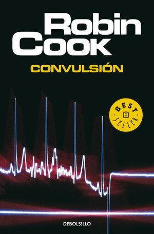 CONVULSION. ROBIN COOK. DEBOLSILLO